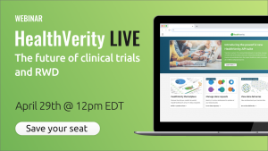 HealthVerity LIVE - The future of clinical trials and RWD
