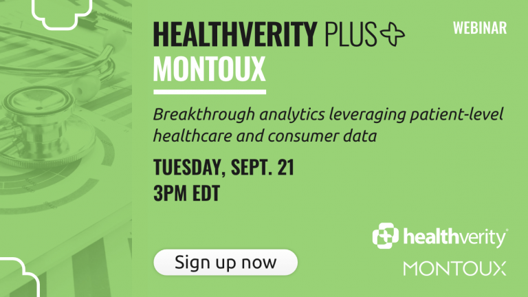 HealthVerity Plus with guest Montoux: Breakthrough analytics leveraging patient-level healthcare and consumer data